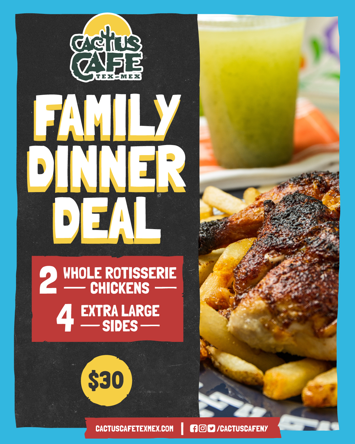 Flyer for Family Dinner Deal. 2 whole rotisserie chickens, 4 extra large sides for $30
